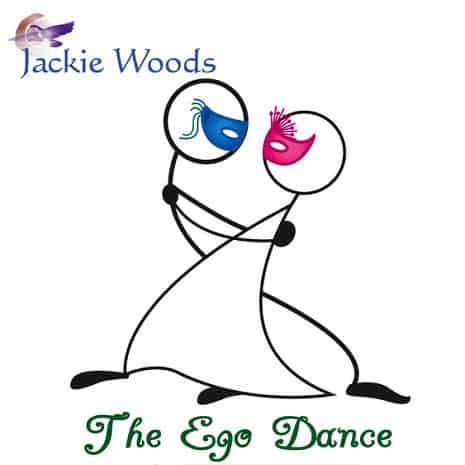 The Ego Dance by Jackie Woods