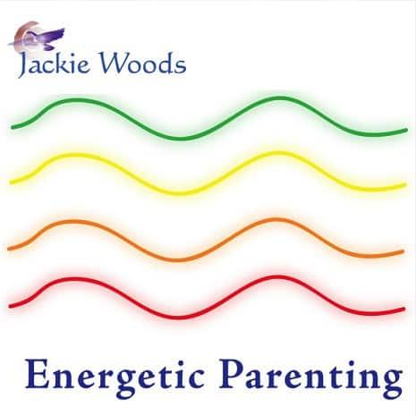 Energetic Parenting by Jackie Woods