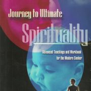 Journey to Ultimate Spirituality by Jackie Woods