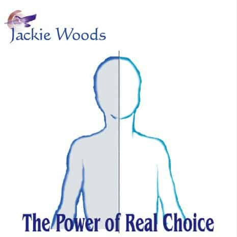 Power of Real Choice by Jackie Woods