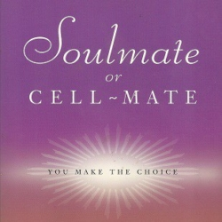 Soulmate or Cell Mate by Jackie Woods