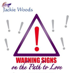 Warnings on the Path to Love by Jackie Woods