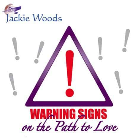 Warning Signs on the Path to Love