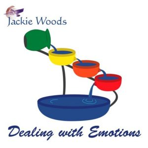 Dealing with Emotions by Jackie Woods