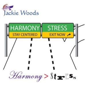 Harmony > Stress by Jackie Woods