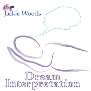 Dream Interpretation by Jackie Woods