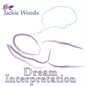 Dream Interpretation by Jackie Woods