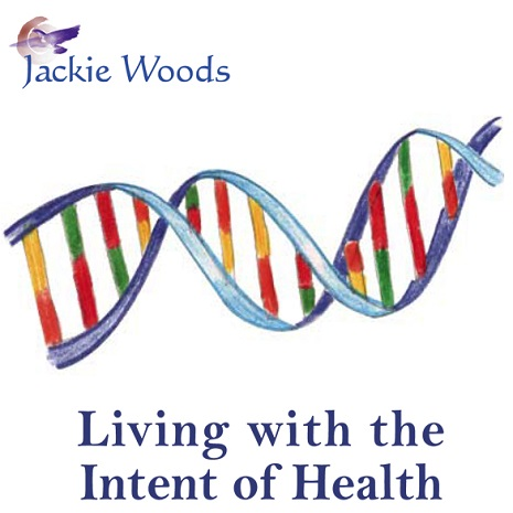 Health-1 Living with the Intent of Health