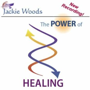 The Power of Healing Workshop by Jackie Woods