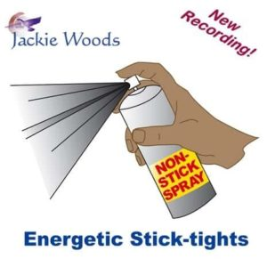 Energetic Stick-tights by Jackie Woods