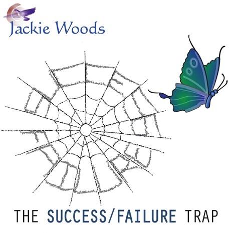SuccessFailure The Success / Failure Trap