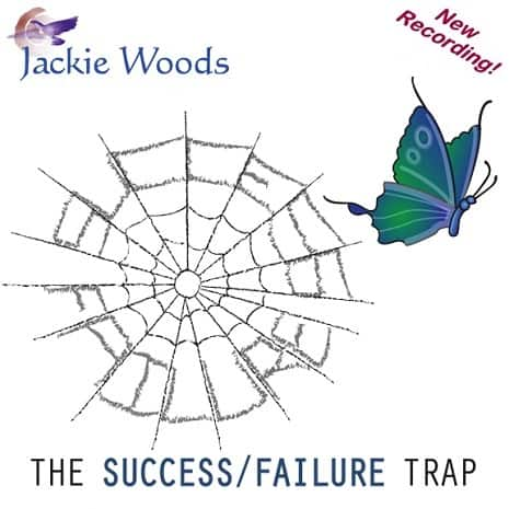 Success Failure Trap by Jackie Woods