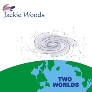 Two Worlds by Jackie Woods